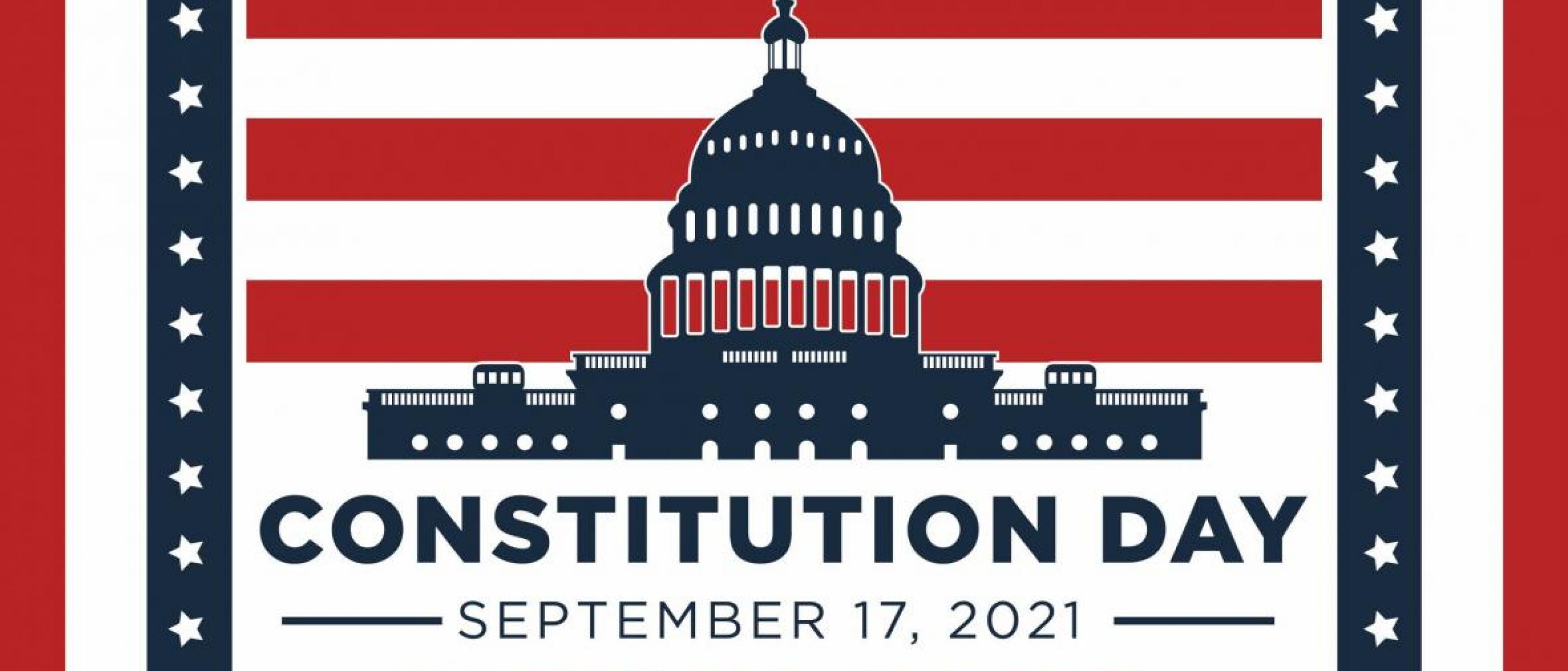 Constitution Day Sept. 17 2021 Northern State University with stars and stripes and a nation's capitol background